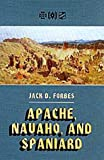 img - for Apache, Navaho, and Spaniard (Civilization of the American Indian) book / textbook / text book