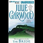 The Bride (       UNABRIDGED) by Julie Garwood Narrated by Rosalyn Landor