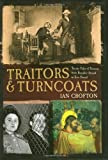 Traitors and Turncoats (1848660111) by Crofton, Ian