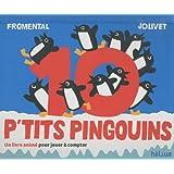 10 p'tits pingouins : Un livre animé pour jouer à compter
