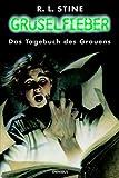 Gruselfieber, Bd.5, Das Tagebuch des Grauens