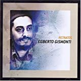 echange, troc Egberto Gismonti - Serie Retratos