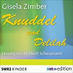 Knuddel und Delilah | Gisela Zimber