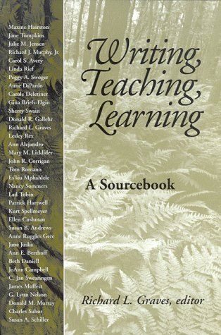 Writing, Teaching, Learning: A Sourcebook