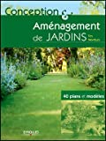 echange, troc Tim Newbury - Conception et aménagement de jardins : 40 plans et modèles