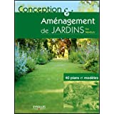 Conception et amnagement de jardins : 40 plans et modlespar Tim Newbury