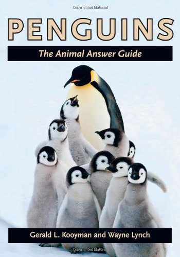 Penguins: The Animal Answer Guide (The Animal Answer Guides: Q&A for the Curious Naturalist)