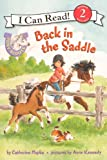 Back In The Saddle (Turtleback School & Library Binding Edition) (I Can Read Books: Level 2 (Pb))