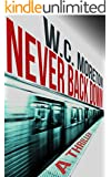 Never Back Down (A Thriller)