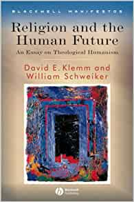 religion and the human future an essay in theological humanism