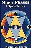 Moon Phases: A Symbolic Key