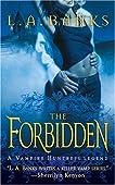 The Forbidden (Vampire Huntress Legend, #5)