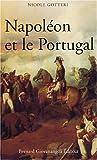 echange, troc Nicole Gotteri - Napoléon et le Portugal