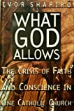 img - for What God Allows by Ivor Shapiro (1996-02-01) book / textbook / text book