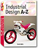 Industriedesign A - Z. Sonderausgabe (3822850543) by Charlotte Fiell