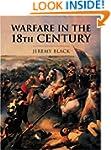 Warfare In The Eighteenth Century (CA...