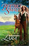 Lara: Book One Of The World Of Hetar (037377026X) by Small, Bertrice