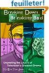 Breaking Down Breaking Bad: Unpeeling...