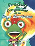 img - for Freddy the Frogcaster and the Huge Hurricane book / textbook / text book