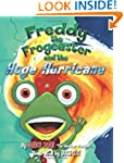 Freddy the Frogcaster and the Huge Hu...