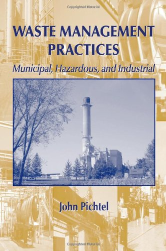Waste Management Practices: Municipal, Hazardous, and...