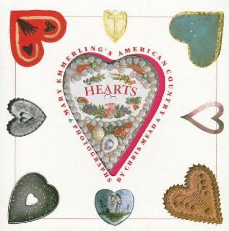 Mary Emmerling's American Country Hearts, Mary Emmerling