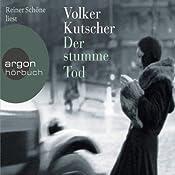 Der stumme Tod   Volker Kutscher