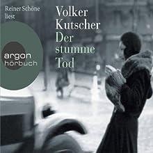 Der stumme Tod Hörbuch von Volker Kutscher Gesprochen von: Reiner Schöne