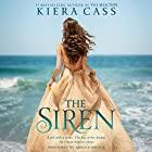 The Siren Audiobook by Kiera Cass Narrated by Arielle DeLisle