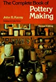 cover of The Complete Book of Pottery Making (Chilton's Creative Crafts Series)