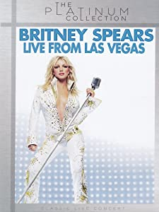 Britney Spears - Live From Las Vegas (The Platinum Collection)