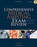 img - for By J. P. Cody Comprehensive Medical Assisting Exam Review: Preparation for the CMA, RMA and CMAS Exams (Test Prepa (3rd Edition) book / textbook / text book