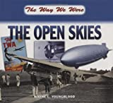 img - for The Open Skies (The Way We Were) book / textbook / text book