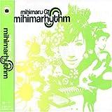 帰ろう歌♪mihimaru GT
