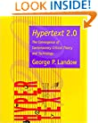 Hypertext 2.0: The Convergence of Contemporary Critical Theory and Technology (Parallax: Re-visions of Culture and Society)