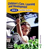 Children's Care Learning and Development NVQ 3 2nd Editionby Miranda Walker