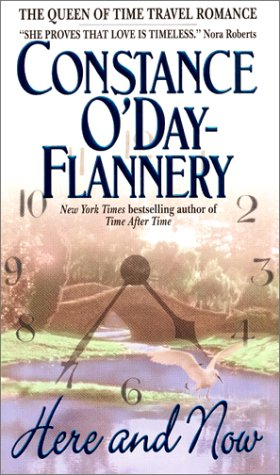 Here and Now, CONSTANCE ODAY-FLANNERY