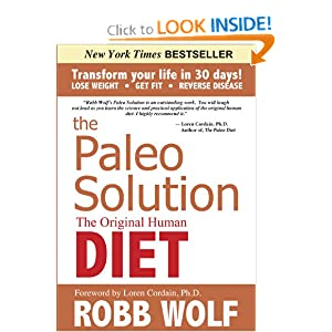 The Paleo Solution By Robb Wolf