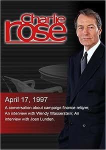 Charlie Rose with Nancy Kasserbaum Baker; Wendy Wasserstein; Joan Lunden (April 17, 1997)