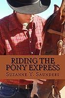 Riding the Pony Express
