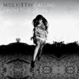 Calling From The Stars ~ Miss Kittin