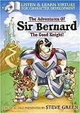 Sir Bernard the Good Knight