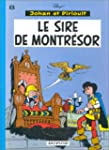 Johan et Pirlouit, tome 8 : Le sire d...
