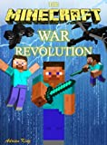 img - for Minecraft: The Minecraft War Revolution (Minecraft books) book / textbook / text book