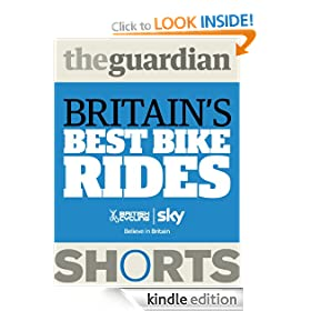 Britain's Best Bike Rides (Guardian Shorts)