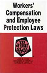 Workers' Compensation and Employee Protection Laws in a Nutshell
