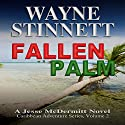 Fallen Palm: A Jesse McDermitt Novel: Caribbean Adventure Series, Volume 2 (       UNABRIDGED) by Wayne Stinnett Narrated by Nick Sullivan