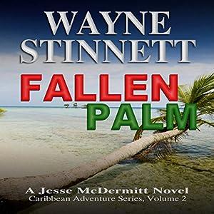 Fallen Palm: A Jesse McDermitt Novel Audiobook