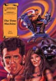 The Time Machine (Illus. Classics) HARDCOVER (Saddlebacks Illustrated Classics)