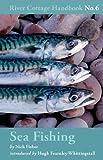 Sea Fishing (River Cottage Handbook)
